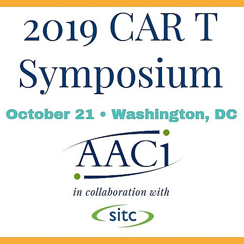 Register Today for the 2019 CAR T Symposium